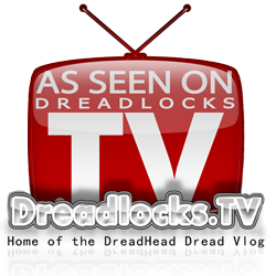 dreadlocks tv videos