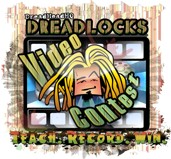 dreadlocks video contest