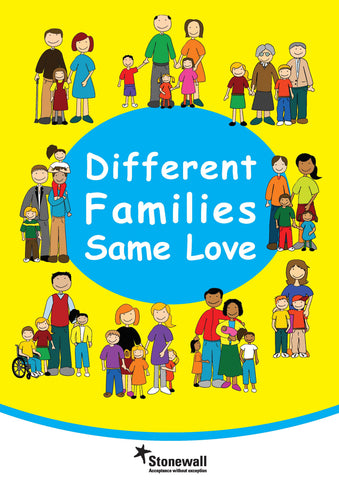 Different Families, Same Love - A3 poster