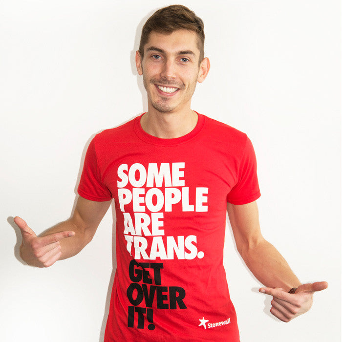 some people are trans get over it tshirt � stonewalluk