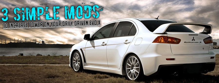 3 Simple Power Mods for the Daily Driver Evo X – MAPerformance