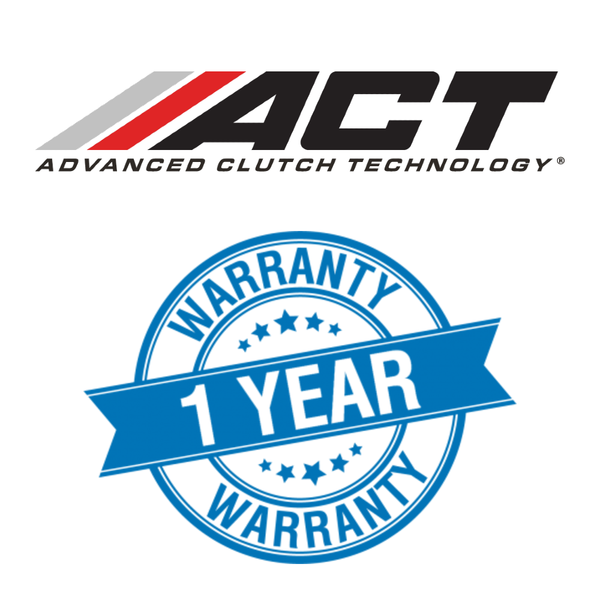ACT Clutch 1 Year Manufacturer Warranty