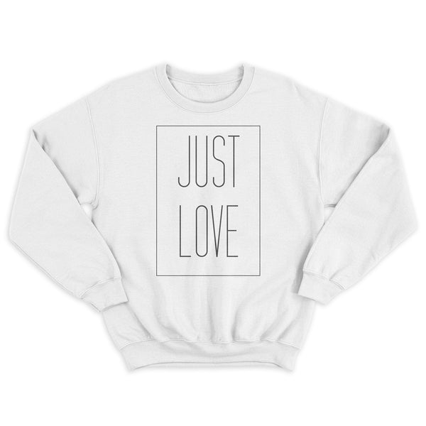 Just Love Crewneck - White