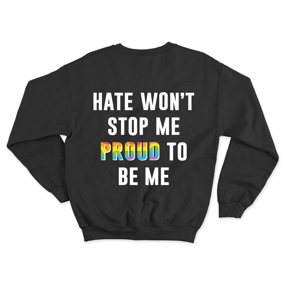 Proud To Be Me - Crewneck