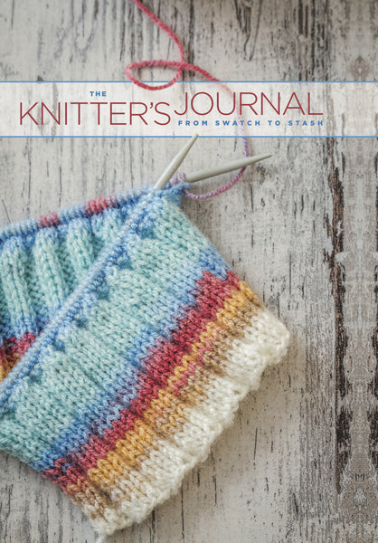 The Knitter's Journal from Swatch to Stash - Special Offer - 5 for $75. ON SALE FOR THROUGH DECEMBER 31
