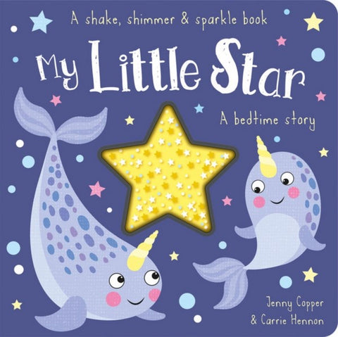 Shake Shimmer My Little Star- board book