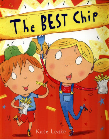 Best Chip - picture book by Kate Leake