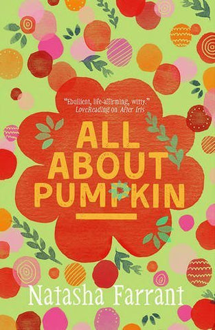 All About Pumpkin - The Diaries of Bluebell Gadsby by Natasha Farrant - Children's Book