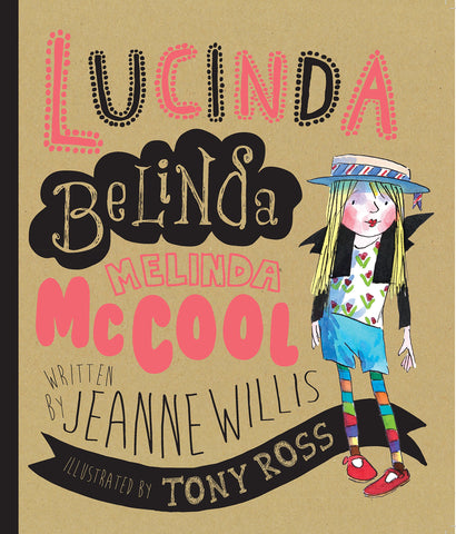 Lucinda Belinda Melinda McCool by Jeanne Willis - Children's Book