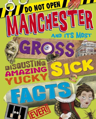 Manchester Yucky Sick Facts - Children's Book