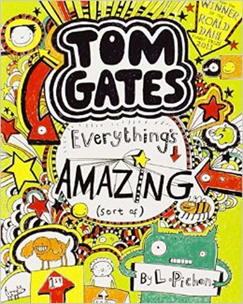Tom Gates Everything's Amazing (sort of) by L. Pichon
