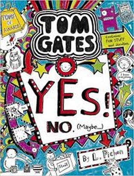 Tom Gates Yes! No. (Maybe...) by L. Pichon