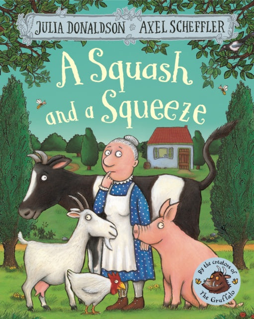 A Squash and a Squeeze by Julia Donaldson (Author)