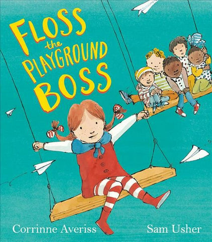 Floss the Playground Boss by Corrinne Averiss - children's book