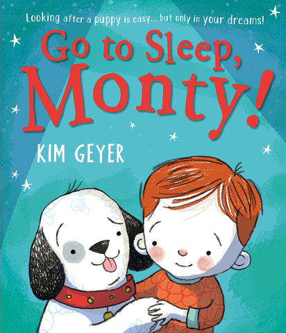 Go to Sleep, Monty! by Kim Geyer - Children's Book