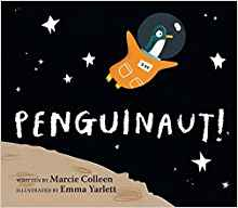 Penguinaut! By Marcie Colleen - Children's Book
