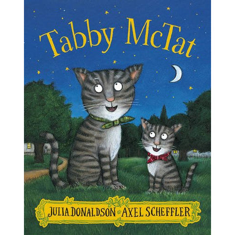 Tabby McTat by Julia Donaldson, Axel Scheffler - children's book