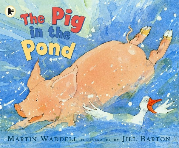 The Pig in the Pond - children's book by Martin Waddell