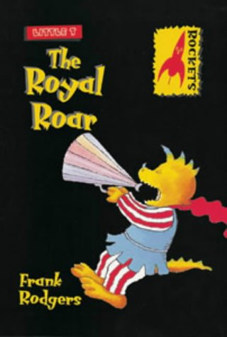 The Royal Roar by Frank Rodgers - Children's Book