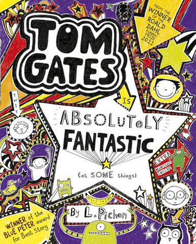 Tom Gates Absolutely Fantastic by L. Pichon