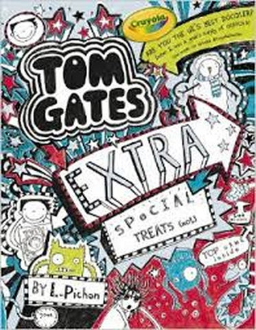 Tom Gates Extra Special Treats (not) by L. Pichon