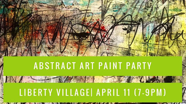 Abstract Art Paint Party - April 11th