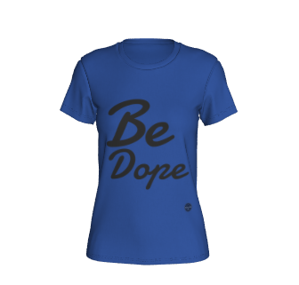 Be Dope - 7 colors available