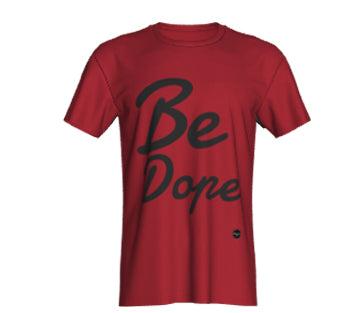 Be Dope - 8 colors available