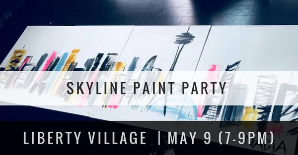 Skyline Paint Party- May 9th