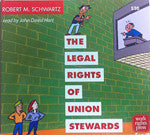 Legal Rights of Union Stewards CD