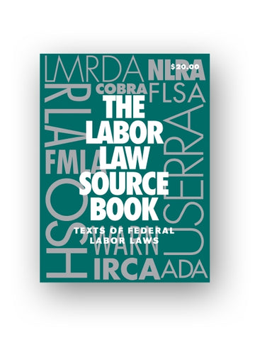 Labor Law Source Book