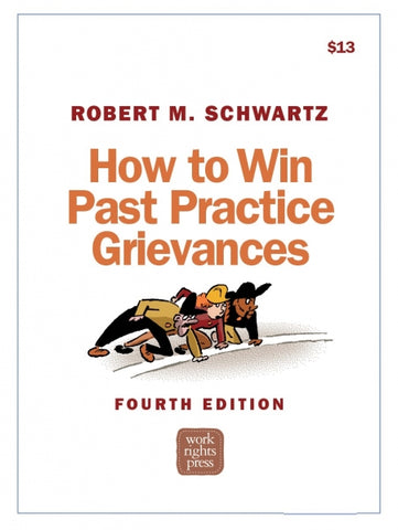 How to Win Past Practice Grievances