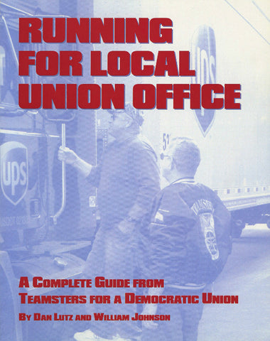 Running for Local Union Office, 2nd Edition