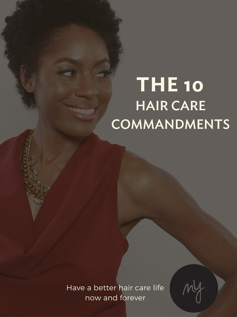 The 10 Commandments of Hair Care