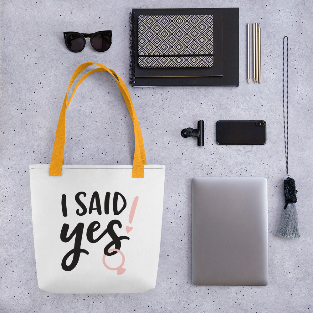 Tote bag - I Said Yes!