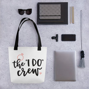"Tote bag - The ""I Do"" Crew"