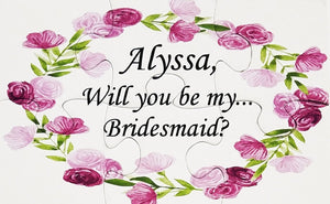 Be in my wedding keepsake puzzle.  Cheap will you be in my wedding idea.  Ask your girls with a puzzle.  Personalized will you be my bridesmaid puzzle.