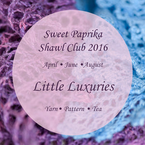 Shawl Club 2016 - Little Luxuries