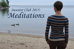 Sweater Club 2015: Meditations
