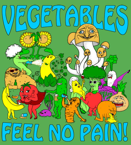 Vegetables Feel No Pain - Unisex T-shirt