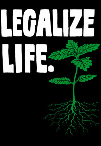 Legalize Life T-shirt