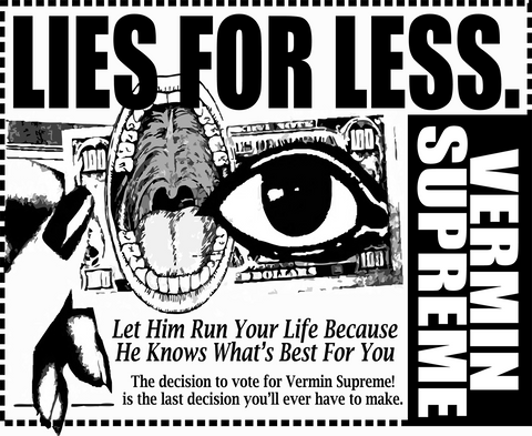 "Vermin Supreme ""Lies for Less"" T-shirt"