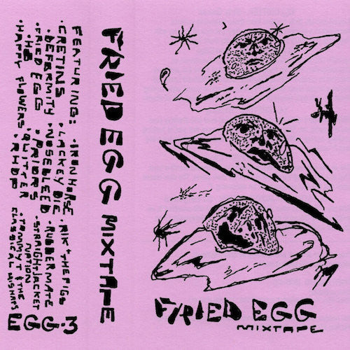Fried Egg - Mixtape - CS - Fried Egg Ltd. - EGG-03