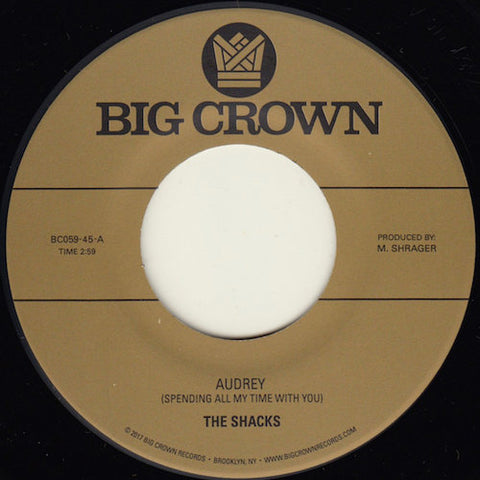 "The Shacks - Audrey - 7"" - Big Crown Records - BC059-45"