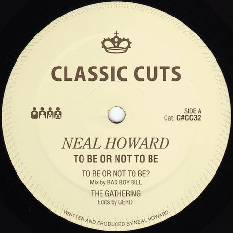 "Neal Howard - To Be Or Not To Be - 12"" - Clone Classic Cuts - C#CC32"