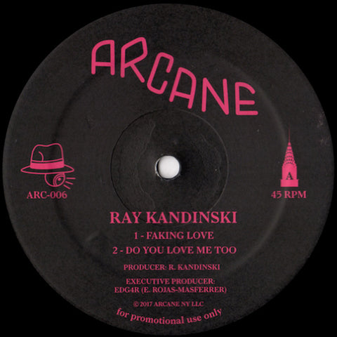 "Ray Kandinski - Faking Love - 12"" - Arcane - ARC-006"