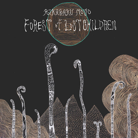 Kikagaku Moyo - Forest of Lost Children - LP - Beyond Beyond is Beyond Records - BBIBR013