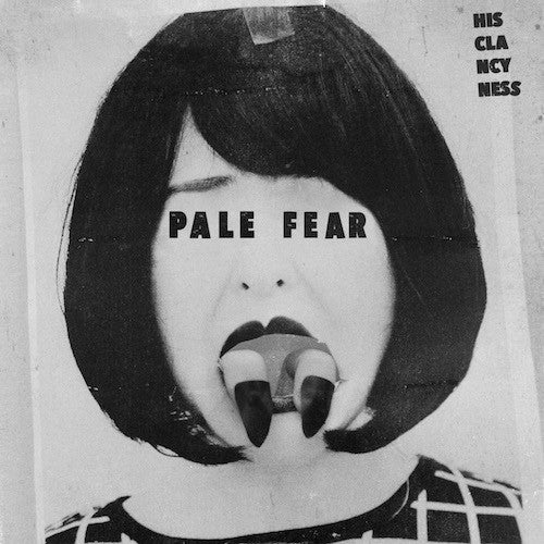 "His Clancyness - Pale Fear - 7"" - Maple Death Records - MDR010"