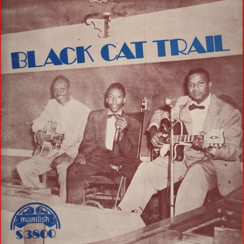 VA - Black Cat Trail - LP - Mamlish - S3800