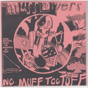 "Muff Divers - No Muff Too Tuff - 7"" - Lumpy Records - #46"